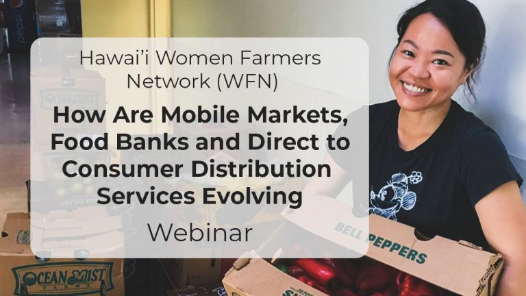 How Are Mobile Markets, Food Banks and Direct to Consumer Distribution Services Evolving – Webinar