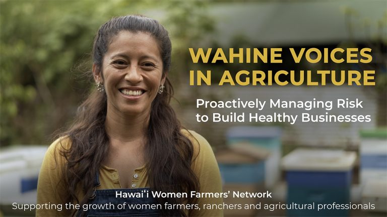 Wahine Voices in Agriculture – Proactively Managing Risk to Build Healthy Businesses